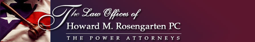 The Law Offices of Howard M, Rosengarten, PC